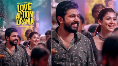 Love Action Drama Poster: Nivin Pauly and Nayanthara Promise a Refreshing Romantic Drama In This New Still