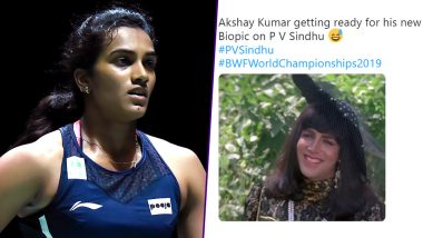 PV Sindhu Wins Praises For BWF World Championships 2019 Title, But Akshay Kumar Funny Memes on 'Starring' in Badminton Star's Biopic Are Unmissable