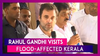 Rahul Gandhi Visits Kerala, Says It's His Responsibility To Take Care Of Flood-Affected People