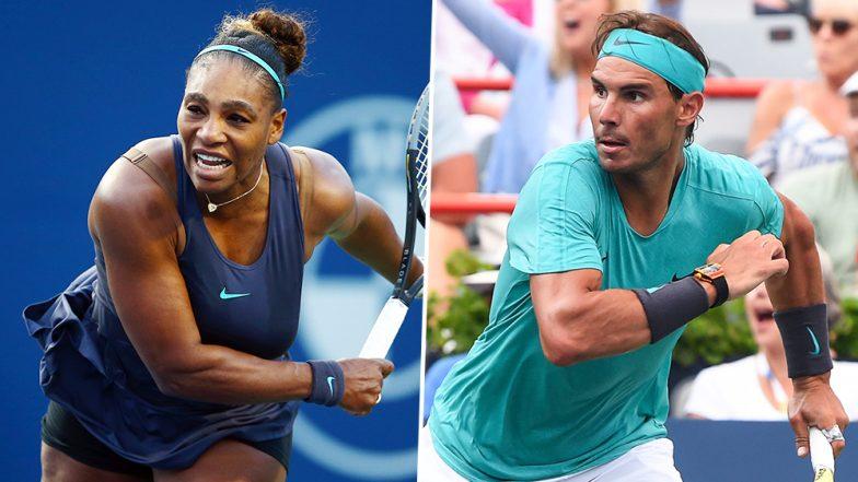 Serena Williams, Rafael Nadal Enter Rogers Cup 2019 Finals