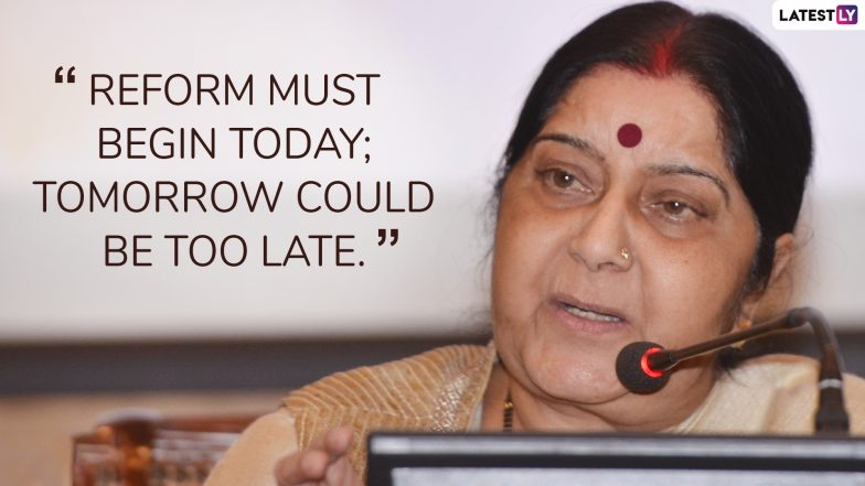 Sushma Swaraj Quotes and Thoughts: Remembering Former External Affairs Minister Through Her Most Inspirational Sayings