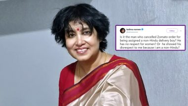 Taslima Nasreen Reacts to 'Great Boobs' Comment by Amit Shukla who Cancelled Zomato Order Over Delivery Boy's Religion