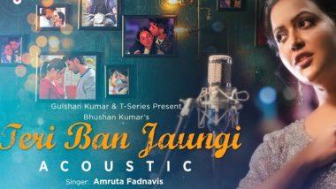 Maharashtra CM Devendra Fadnavis's Wife Amruta Sings the Female Version of Kabir Singh Song 'Tera Ban Jaunga' – Watch Video