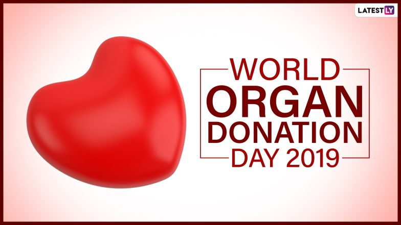 World Organ Donation Day 2019: Want to Be a Donor? 6 Things You Should Consider Before Donating an Organ