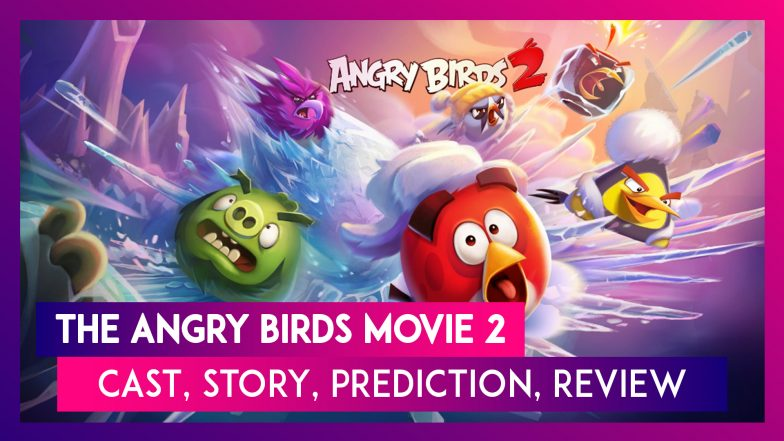 The Angry Birds Movie 2 Cast Story Budget Prediction Review