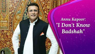 Don't Know Badshah Or Varun Sharma, Claims Khandani Shafakhana Actor Annu Kapoor