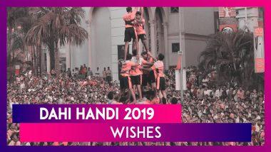 Dahi Handi 2019 Greetings: Messages And Quotes to Wish Happy Dahi Handi!