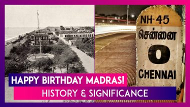 Madras Day 2019: History, Significance & celebrations marking 380 years of Chennai city