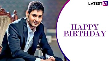 Mahesh Babu Birthday Special: Lesser Known Facts About The Greek God of Tollywood