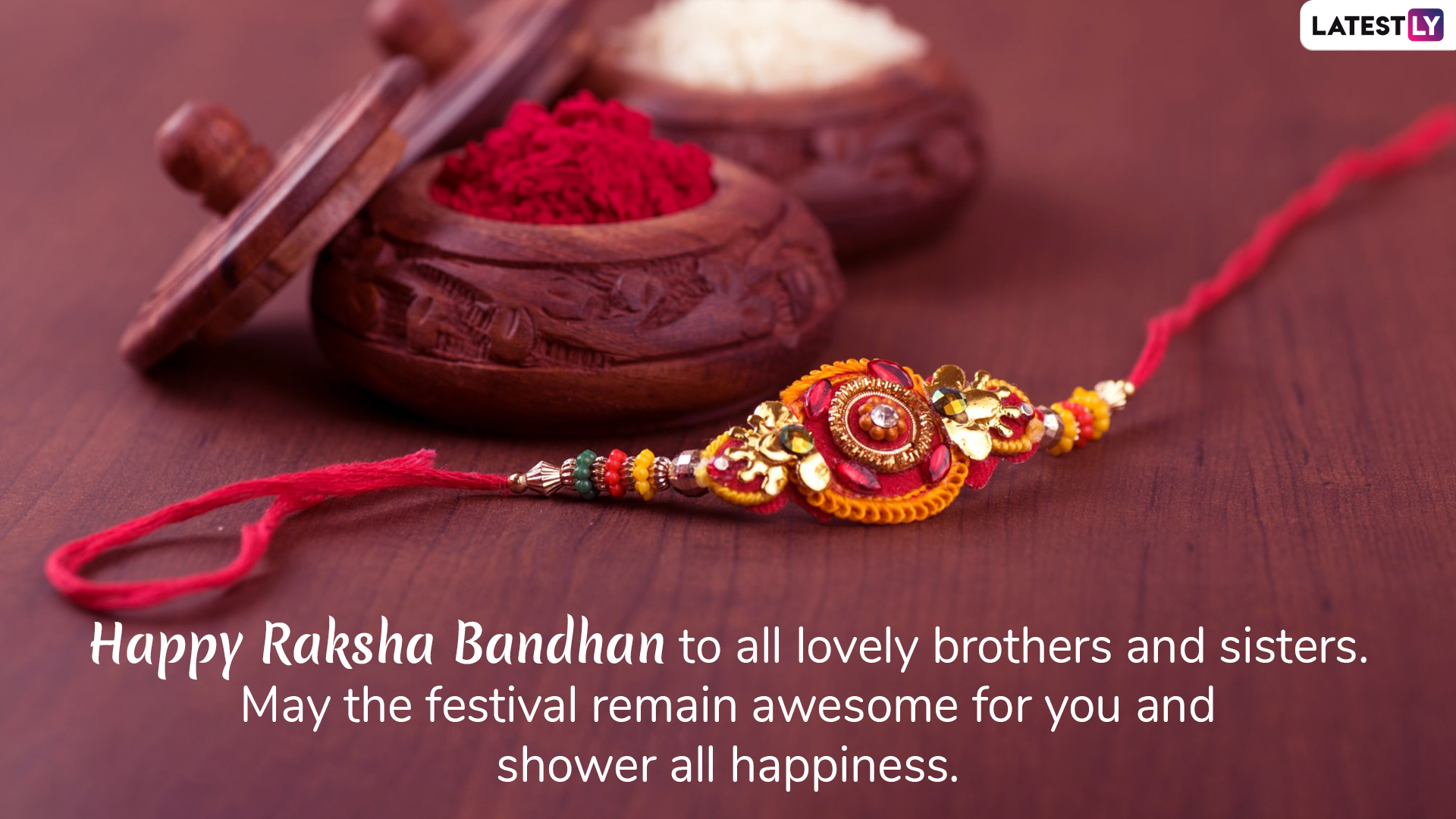 Raksha Bandhan 2019 WhatsApp wish 2 (Photo Credits: File Image)
