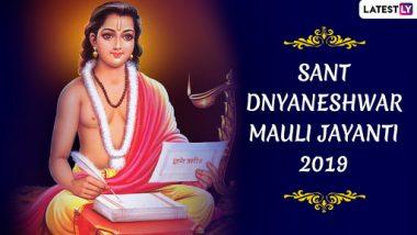 Sant Dnyaneshwar Mauli Jayanti 2019: Date, Significance of the Day to Commemorate the Birth Anniversary of Jnaneshwar Maharaj Who Authored The Marathi Adaptation of Bhagavad Gita