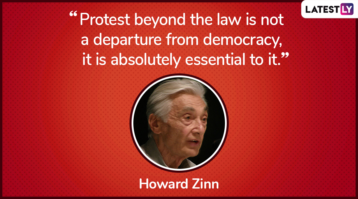The quote by Howard Zinn on democracy. (Photo Credit: File Image)