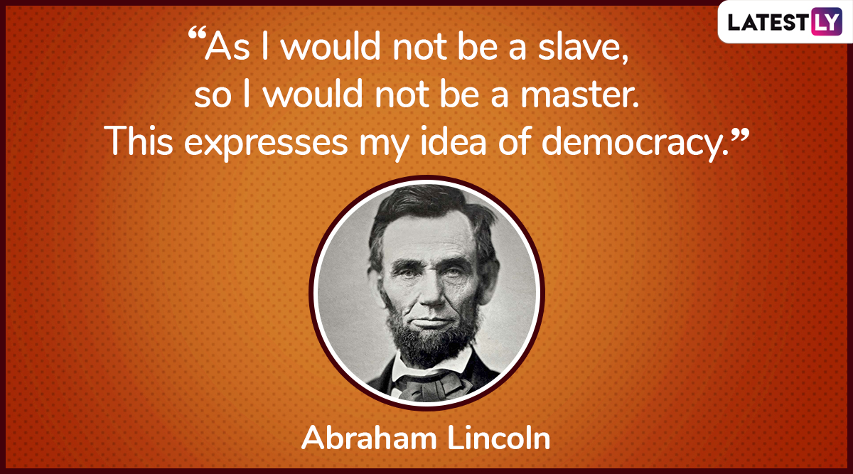 The quote by Abraham Lincoln on democracy. (Photo Credit: File Image)