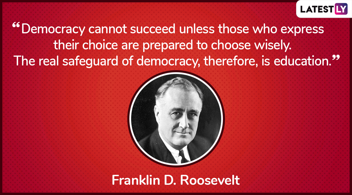 The quote by Franklin D. Roosevelt on democracy. (Photo Credit: File Image)