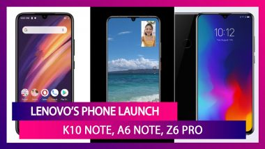 Lenovo Launches K10 Note, A6 Note, Z6 Pro Phones In India: Price & Specs
