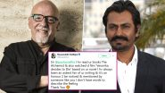 Paulo Coelho Calls Nawazuddin Siddiqui 'Great Actor'; Huge Fanboy Moment for the Sacred Games Star (Read Tweet)
