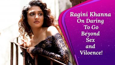 Ragini Khanna: The Overdose Of Sex, Nudity and Violence In Webseries On OTT Platforms Is Sickening!
