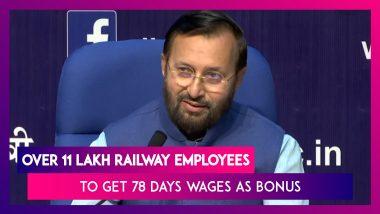 Over 11 Lakh Railway Employees To Get 78 Days Wages As Productivity Bonus- Prakash Javadekar