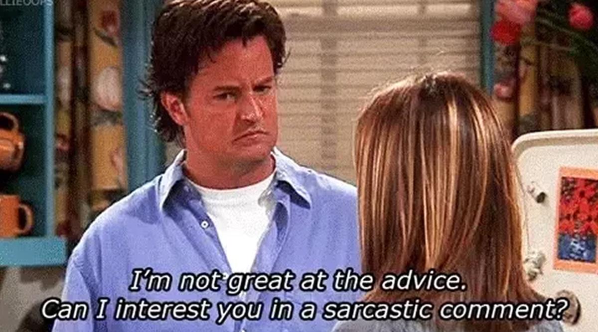 Chandler's famed comment.