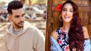 Angad Bedi on Ex-Girlfriend Nora Fatehi: She's a Star in the Making and She's on Her Way Up!