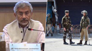 EAM S Jaishankar Lambastes Pakistan For Providing Shelter to Terrorists, Says 'Issue is Not Article 370 But Pakistan's Terrorists'