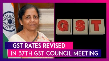 GST Rates Revised in 37th GST Council Meeting: Here's Key Takeaways