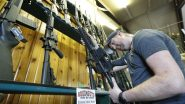 Gun Sales in US Break 20-Year Record After Guns Are Sold as Essential Commodity Amid COVID-19 Lockdown, Over 3.7 Million Sold in March 2020