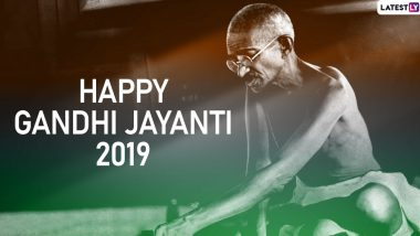 Gandhi Jayanti 2019 Date and Significance: Why and How Is Mahatma Gandhi's Birth Anniversary Celebrated on October 2?