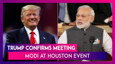 US President Donald Trump Confirms His Upcoming Meeting With Prime Minister Modi In Houston