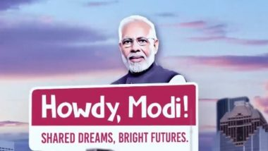 What Is Howdy, Modi? Theme, Venue, Date and Time of the Event Which Will Be Attended by PM Narendra Modi and US President Donald Trump