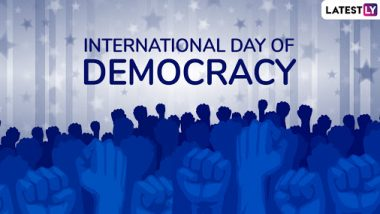 International Day of Democracy 2019: Inspiring Quotes Reminding People What an 'Ideal Democracy' Shall Stand For