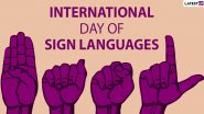 International Day of Sign Languages 2019 Date and Theme: Know History and Significance of IDSL Declared by United Nations