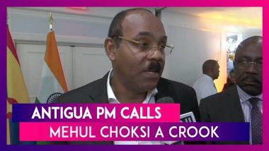 Antigua PM Gaston Browne Calls Mehul Choksi A Crook, Says Antigua Does Not Want Him