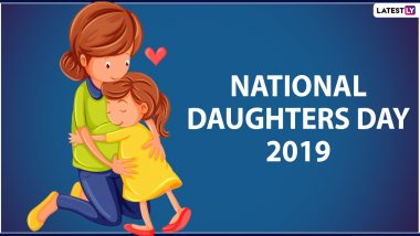 National Daughters Day 2019 Date and Information: Everything About the Day for Celebrating Girls and Women