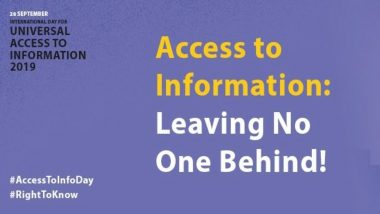 International Day for Universal Access to Information 2019: Theme and Significance of the Day for Right to Information