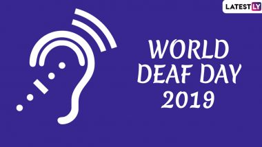 World Deaf Day 2019 Date: Theme and Significance of the Day to Create Awareness About Hearing Loss