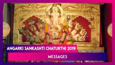 Angarki Sankashti Chaturthi 2019: Messages to Send on the Day Dedicated to Lord Ganesha