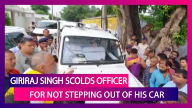 Giriraj Singh Scolds Officer Who Did Not Step Out Of Car To Talk To Him In Bihar's Begusarai