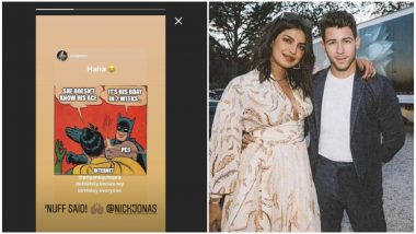 Priyanka Chopra Responds with the 'Batman Slaps Robin Meme' After Fans Wonder If She Doesn't Know How Old Her Husband Nick Jonas Is!