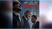 The Irishman: The New Poster of Martin Scorsese's Netflix Film, Featuring Al Pacino, Rebert De Niro and Joe Pesci, Draws Wide Praise on Twitter