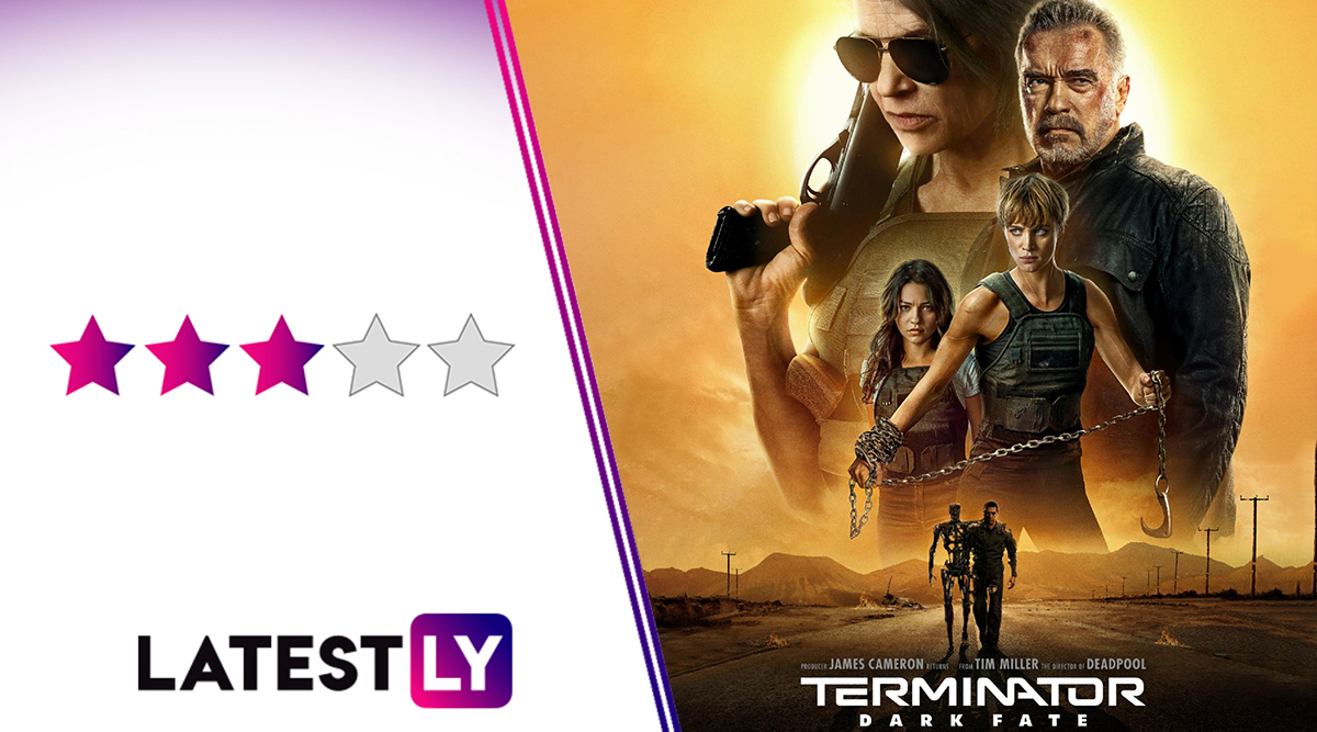 Terminator Dark Fate Movie Review: Linda Hamilton Steals the Show From Arnold Schwarzenegger in This Inconsistently Paced but Thrilling Action Flick