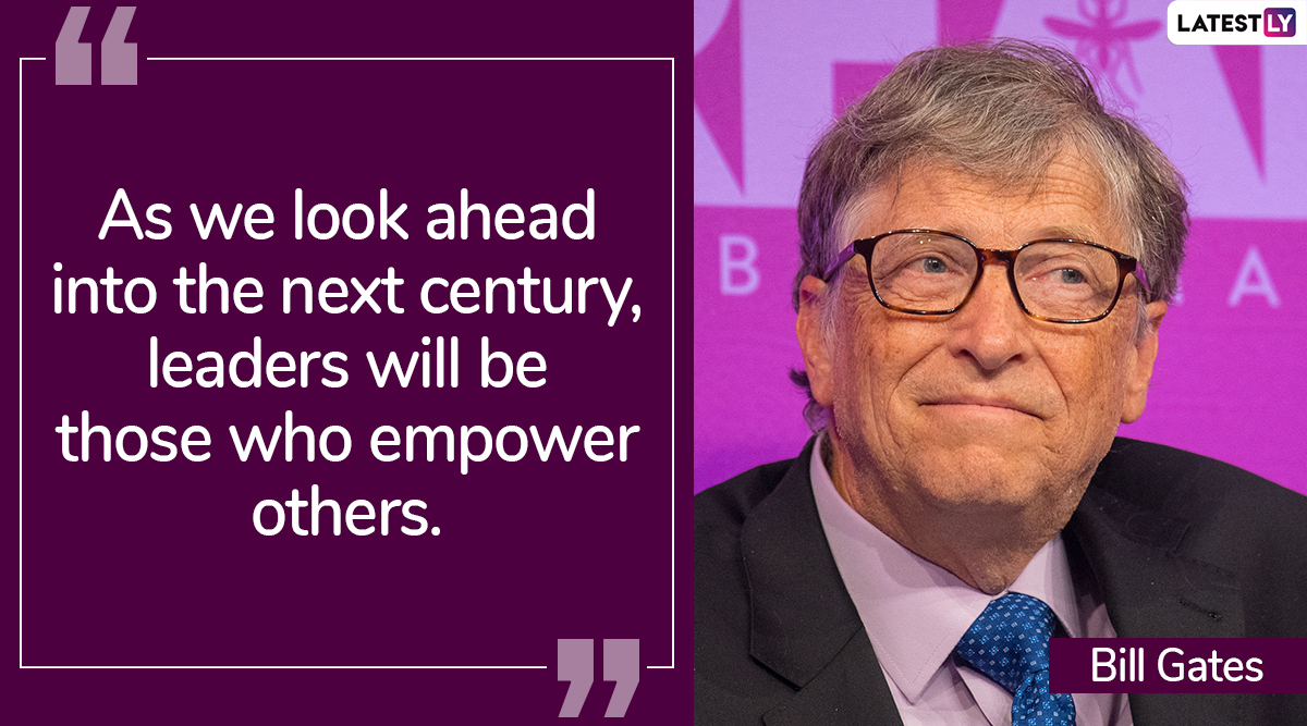 Bill Gates Birthday: 9 Quotes by Microsoft Founder and Philanthropist That Are Bound to Make an Impact