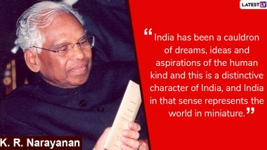 KR Narayanan 99th Birth Anniversary: President Ram Nath Kovind Pays Tribute; Here Are 5 Memorable Quotes by Late Former Head of State