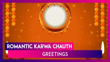 Happy Karwa Chauth 2019 Wishes: Romantic Messages And Quotes to Wish on The Festival