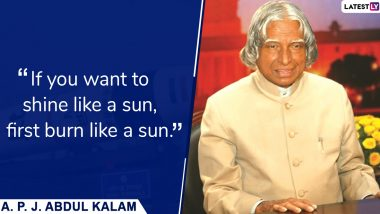 APJ Abdul Kalam 88th Birth Anniversary: Top 10 Quotes of Late Former President of India