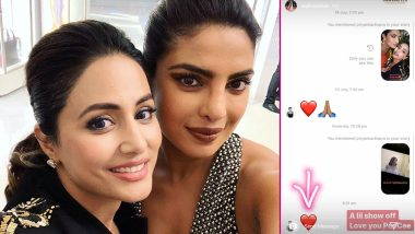 Hina Khan and Priyanka Chopra's Sweet Exchange on Instagram Is Unmissable! (View Pic)