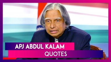 APJ Abdul Kalam 88th Birth Anniversary Best Quotes To Remember Former President Of India