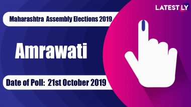 Amravati Vidhan Sabha Constituency in Maharashtra: Sitting MLA, Candidates For Assembly Elections 2019, Results And Winners