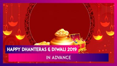 Happy Dhanteras 2019 Images & Diwali Wishes in Advance: WhatsApp Messages, SMS, Quotes & Greetings