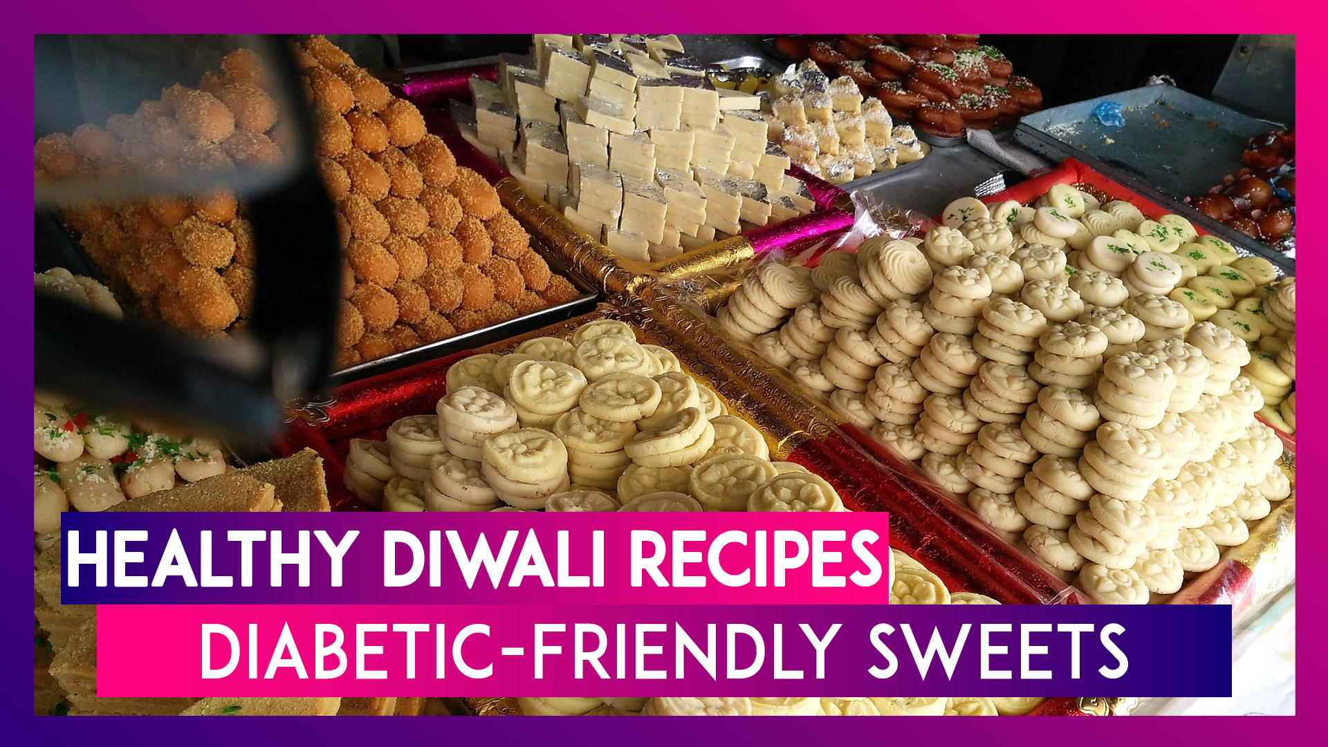 Diwali 2019 Healthy Recipes: Low-Calorie Sweets For People With Diabetes